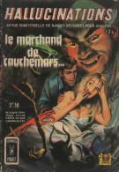 HALLUCINATIONS N° 12 BE AREDIT COMICS POCKET 11-1971 - Hallucination