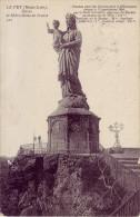 43 - HAUTE LOIRE - Le Puy - Statue De Notre Dame De France - Le Puy En Velay