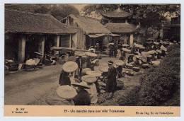 Un Marché Dans Un Ville Tonkinoise...superbe Animation ...CPA état TTB Voir 2 Scans - Viêt-Nam