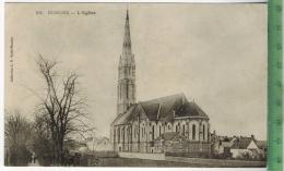 Donges, L`EgliseVerlag: -----PostkarteErhaltung: I-II, Unbenutzt, Karte Wird In Klarsichthülle Verschickt.(H)Wir Haben S - France