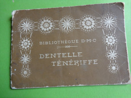 Bibliotheque Dmc -dentelle Teneriffe-20 Planches- - Habits & Linge D'époque