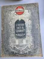 GAZETTE DUNLOP N° 228 : Aout 1939 : L'envers Vaut-il L'endroit ? - 1900 - 1949