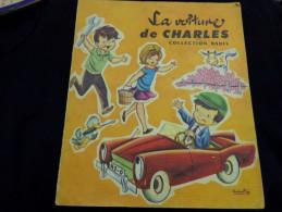 La Voiture De Charles- Collection Babil Illustrateur Sabates-rene Touret Editeur La Chatre.- - Theatre