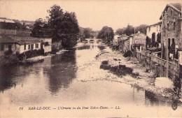 BAR LE DUC - L´Ornain Vu Du Pont Notre Dame - Bar Le Duc