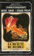 K7,VHS. René Chateau. LA BEAUTE DU DIABLE. Michel SIMON, Gérard PHILIPE, Simone VALERE, Raymond CORDY - Romantici
