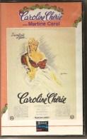 K7,VHS.CAROLINE CHERIE. Martine CAROL, Alfred ADAM, Raymond SOUPLEX, Jane MARKEN - Romantic