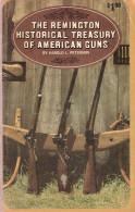 REMINGTON AMERICAN GUN FUSIL ARME US CARABINE REVOLVER ETUDE GUIDE COLLECTION