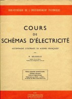 Cours De Schémas D´électricité Par M Bouissoux - Livres Scolaires
