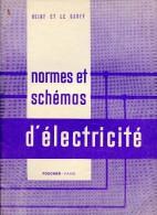 Normes Et Schémas D´électricité : Heiny Et Le Graff - Livres Scolaires