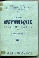 Mécanique - Deuxième Partie : R Basquin - Livres Scolaires