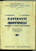 Electricité Industrielle: Mesures Et Essais électrique : L Pastouriaux, A Varoquaux - Livres Scolaires