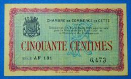 CHAMBRE De COMMERCE De CETTE 50 Cts  Série AF 131 Du 11 AOUT 1915  Banque Billet  Paper Money Port Gratuit - Chambre De Commerce