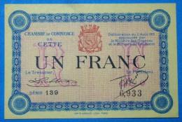 CHAMBRE De COMMERCE De CETTE 1 Fr  Série 139 Du 11 AOUT 1915  Banque Billet  Paper Money Port Gratuit - Chambre De Commerce