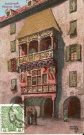 ILLUSTRATOR ANTON HOFER : INNSBRUCK, Goldenes Dachl, Ansicht Der Historischen Fassade - Innsbruck