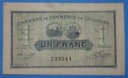 CHAMBRE De COMMERCE De TOULOUSE 1 Fr  Série 738511 Du 31 Décembre 1922  Banque Billet  Paper Money Port Gratuit - Chambre De Commerce