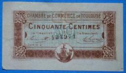 CHAMBRE De COMMERCE De TOULOUSE 50 Ct  Série 2 Du 20 Juin 1917 Banque Billet  Paper Money Port Gratuit - Chambre De Commerce