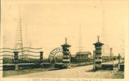 33 CROIX-D'HINS  L'entrée Et Les Pylones De T.S.F - Sonstige Gemeinden