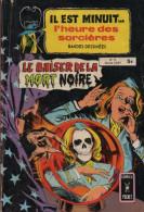 IL EST MINUIT HEURE SORCIERES N° 13 BE ARTIMA 11-1981 COMICS POCKET - Arédit & Artima