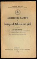Méthode Rapide De Cubage D´arbres Sur Pied - François Koeune. - Nature