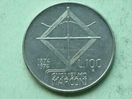 1974 - 100 Lire Marconi / KM 102 ( Uncleaned Coin / For Grade, Please See Photo ) !! - 1946-… : République
