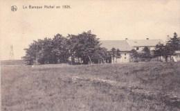 La Baraque Michel En 1926 - Bullange - Buellingen