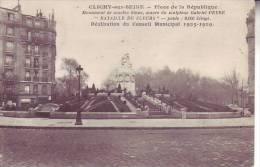 92 CLICHY SUR SEINE - D16 141 - Place De La République - Monument De Marbre Blanc Du Sculpteur GABRIEL PEYRE - Benoit - Clichy
