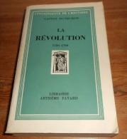 La Révolution. 1789-1799. Par Gaston Duthuron.1954. - Storia