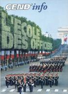 Gendarmerie B - Dossier L' Ecole Des Officiers - EOGN - Gendarme - Voir Sommaire Et Extraits - Militaria - Police