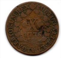 Portugal - X Reis (D.JOSE I ) 1776 , Cobre - VF - Portugal