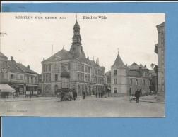 Cpa - Aube (10) - Romilly-sur-Seine -  Hôtel De Ville - Colonne Maurice - Romilly-sur-Seine