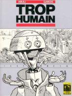 TROP HUMAIN EO BE DE ABULI ET GARCES 1986 - Editions Originales (langue Française)