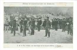 Suisse // Valais //Fête D'inauguration Du Simplon Brigue, Visite Du Roi D'Italie Son état Major Et Le Conseil Fédéral - VS Valais