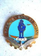 INSIGNE ARMEE DE L�AIR LA BASE AERIENNE D� ABIDJAN Y.DELSART ETAT EXCELLENT