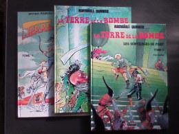 La Terre De La Bombe - 3 Tomes - Andere Stripverhalen