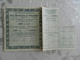 Exposition Internationale Arts Décoratifs Et Industriels Paris 1925  Bon A Lot De Cinquante Francs Au Porteur - Shareholdings