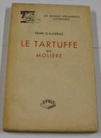 Le Tartuffe De Molière - Henri D'ALMERAS - Théâtre