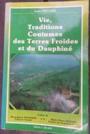 VIE, TRADITIONS, COUTUMES DES TERRES FROIDES DU DAUPHINÉ (JEAN FRÉCHET) 1984 - Rhône-Alpes