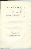 INNO AL COMMERCIO, DI GIACINTO CANTALAMESSA CARBONI, ASCOLI  1819, Pagg.32, - Théâtre