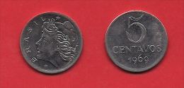 BRASIL, 1969, XF Circulated Coin, 5 Centavos,  Stainless Steel, Km577.2, C1795 - Brazilië