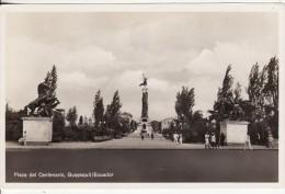 GUAYAQUIL (Ecuador-Equateur-Amérique) Plaza Del Centenario - VOIR 2 SCANS - - Ecuador