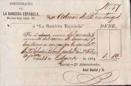 E4616 CUBA SPAIN 1874 LA BANDERA ESPAÑOLA NEWSPAPER ESPAÑA - Invoices & Commercial Documents
