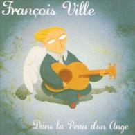 François VILLE - Dans La Peau D'un Ange - CD - CHANSON - Sonstige - Franz. Chansons