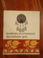 BRODERIES ET ORNEMENTS DU COSTUME GREC, Ed.Musee D'art Populaire Grec, Athenes 1966 - Non Classés
