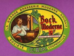 ETIQUETTE BIERE LA GRANDE BRASSERIE MODERNE ROUBAIX  BOCK MODERNE - Bière