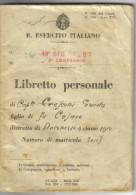 REGIO ESERCITO ITALIANA LIBRETTO PERSONALE  C.1555 - Documenti Storici