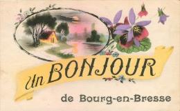 BOURG EN BRESSE UN BONJOUR - Bourg-en-Bresse