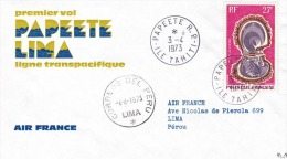 FDc  Enveloppe Premier Vol PAPEETE-LIMA, Cachet Du 4/4/1973 Sur Timbre Aérien 37. - Airplanes