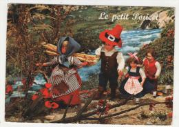 """@ CP LE PETIT POUCET ( PERRAULT ), CREATION """" POUPEES LUTECE """" - Cartes Postales"""