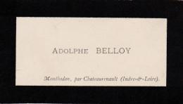 ADOLPHE BELLOIS  MONTHODON PAR CHATEAURENAULT  INDRE ET LOIRE - Visitekaartjes