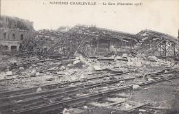 Mézières Charleville 08 - Gare Chemin De Fer Détruite - Charleville